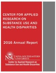 2016 Annual Report by Center for Applied Research on Substance Use and Health Disparities