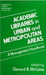 Acculturation of the International student employee in urban university libraries by Harriett D. MacDougall and Lia S. Hemphill