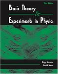 Basic Theory and Experiments in Physics by Diego Castano and David Simon
