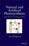 Natural and Artificial Photosynthesis by Reza Razeghifard (editor)