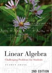 Linear Algebra: Challenging Problems for Students by Fuzhen Zhang