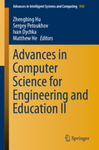 Advances in Computer Science for Engineering and Education II by Zhengbing Hu, Sergey Petoukhov, Ivan Dychka, and Matthew He