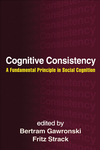 Cognitive consistency in prejudice-related belief systems: Integrating old-fashioned, modern, aversive, and implicit forms of prejudice