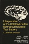 Interpretation of the Halstead-Reitan Neuropsychological Battery: A Casebook Approach