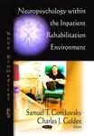 Neuropsychology within the inpatient rehabilitation environments