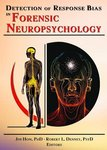 Neuropsychological profiling of symptom exaggeration and malingering