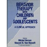 Behavior therapy with children and adolescents: A clinical approach