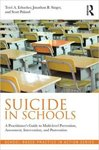 Suicide in schools: Practitioner's Guide to multi-level prevention and intervention