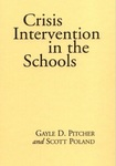 Crisis Intervention in the Schools