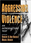 Neuropsychological Factors in Violence and Aggression