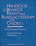 Handbook of Behavior Therapy and Pharmacotherapy for Children: A Comparative Analysis