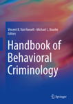 Workplace Violence by Sarah N. Henderson and Vincent B. Van Hasselt
