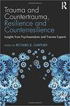 Growing Together: A Contextual Perspective on Countertrauma, Counterresilience, and Countergrowth