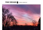 Pink Dreams by Loren E. Herrold