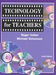 Technology for Teachers, 6th Ed
