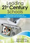 Leading a 21st Century School: Harnessing Technology for Engagement