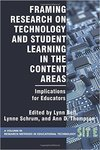 Framing Research on Technology and Student Learning in the Content Areas: Implications for Educators