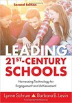 Leading 21st Century Schools by Lynne Schrum and Barbara B. Levin