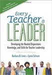 Every Teacher a Leader by Lynne Schrum and Barbara B. Levin