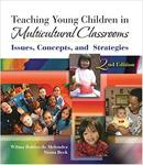 Teaching young children in multicultural classrooms: issues, concepts, and strategies [Second Edition]
