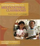 Teaching young children in multicultural classrooms: issues, concepts, and strategies [Third Edition]