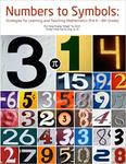 Numbers to symbols: strategies for learning and teaching mathematics (pre K - 8th grade)