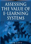 Assessing the Value of E-Learning Systems by Yair Levy Ph.D.