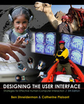 Designing the User Interface: Strategies for Effective Human-Computer Interaction by Ben Shneiderman, Catherine Plaisant, Maxine S. Cohen, and Steven M. Jacobs