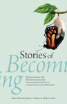 Stories of Becoming: Demystifying the Professoriate for Graduate Students in Composition and Rhetoric
