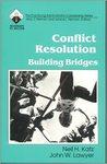 Conflict Resolution: Building Bridges (Roadmaps to Success)