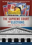 The Supreme Court and Elections ... Into the Political Thicket