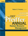 The 2007 Pfeiffer Annual Human Resource Management