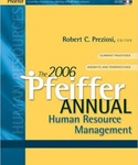 The 2006 Pfeiffer Annual Human Resource Management