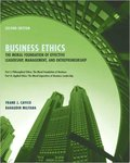 Business Ethics: The Moral Foundation for Effective Leadership, Management, and Entrepreneurship