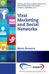 Viral Marketing and Social Networks by Maria Petrescu