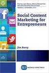 Social Content Marketing for Entrepreneurs by James Barry