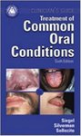 Clinician's Guide to Treatment of Common Oral Conditions by Michael Alan Siegel, Thomas P. Sollecito, and Sol Silverman