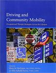 Cognition: A Vital Component to Driving and Community Mobility by P. Barco, Wendy B. Stav, R. Arnold, and D. Carr