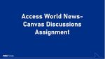 Access World News- Canvas Discussions Assignment