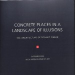 Concrete Places in a Landscape of Illusions: The Architecture of Donald Singer