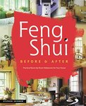 Feng Shui Before & After: Practical Room-by-Room Makeovers for Your House