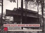Frank Lloyd Wright in Michigan