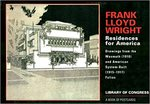 Frank Lloyd Wright Residences for America: Drawings from the Wasmuth (1910) and American System-Built (1915-1917) Folios