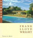 Frank Lloyd Wright: Midwest