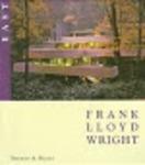 Frank Lloyd Wright: East