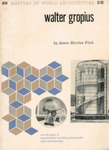 Masters of World Architecture: Walter Gropius