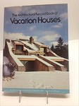 The Architectural Record Book of Vacation Houses
