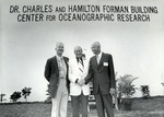Dedication ceremony in the 1970s for the Charles and Hamilton Forman Building Center for Oceanographic Research, Port Everglades. In photo left to right: Hamilton Forman, Abraham S. Fischler, second President of Nova University 1970-1992, and Dr. Charles Forman