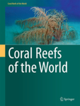 Coral Reefs of the World by Richard E. Dodge (series editor) and Bernhard Riegl (series editor)