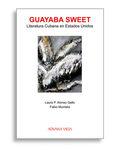 Entre dos aguas: Yanitzia Canetti y la literatura cubana en Estados Unidos by Yvette Fuentes